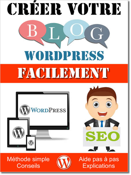 Créer son blog WordPress facilement - Ebook