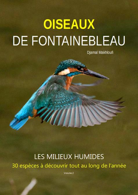Oiseaux des milieux humides - eBook - Forêt de Fontainebleau